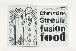 fusion_food / Christine Streuli, Aargauer Kunsthaus Aarau (Herausgeber), Stephan Kunz, 2008